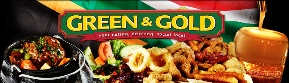 Green and Gold - Your eating, drinking, social local